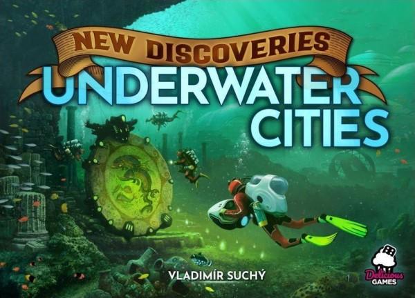 Underwater Cities: Neue Entdeckungen - Erweiterung - Deutsche Ausgabe