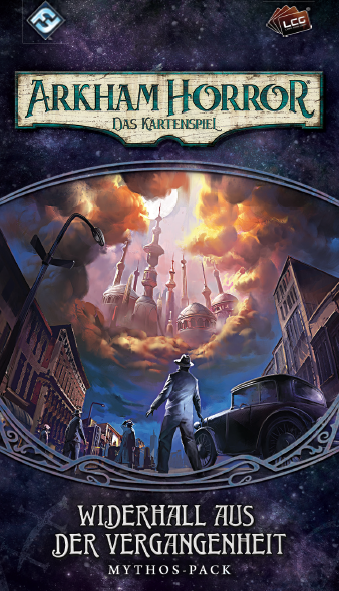 Arkham Horror: LCG - Widerhall aus der Vergangenheit • Mythos-Pack (Carcosa-1) DE