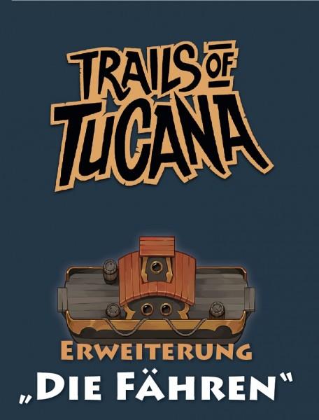 Trails of Tucana: Die Fähren - Erweiterung