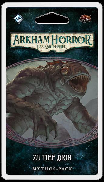 Arkham Horror: LCG - Zu tief drin - Mythos-Pack (Innsmouth-1) DE