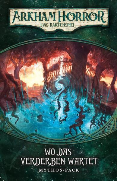 Arkham Horror: LCG - Wo das Verderben wartet • Mythos-Pack (Dunwich-5) DE